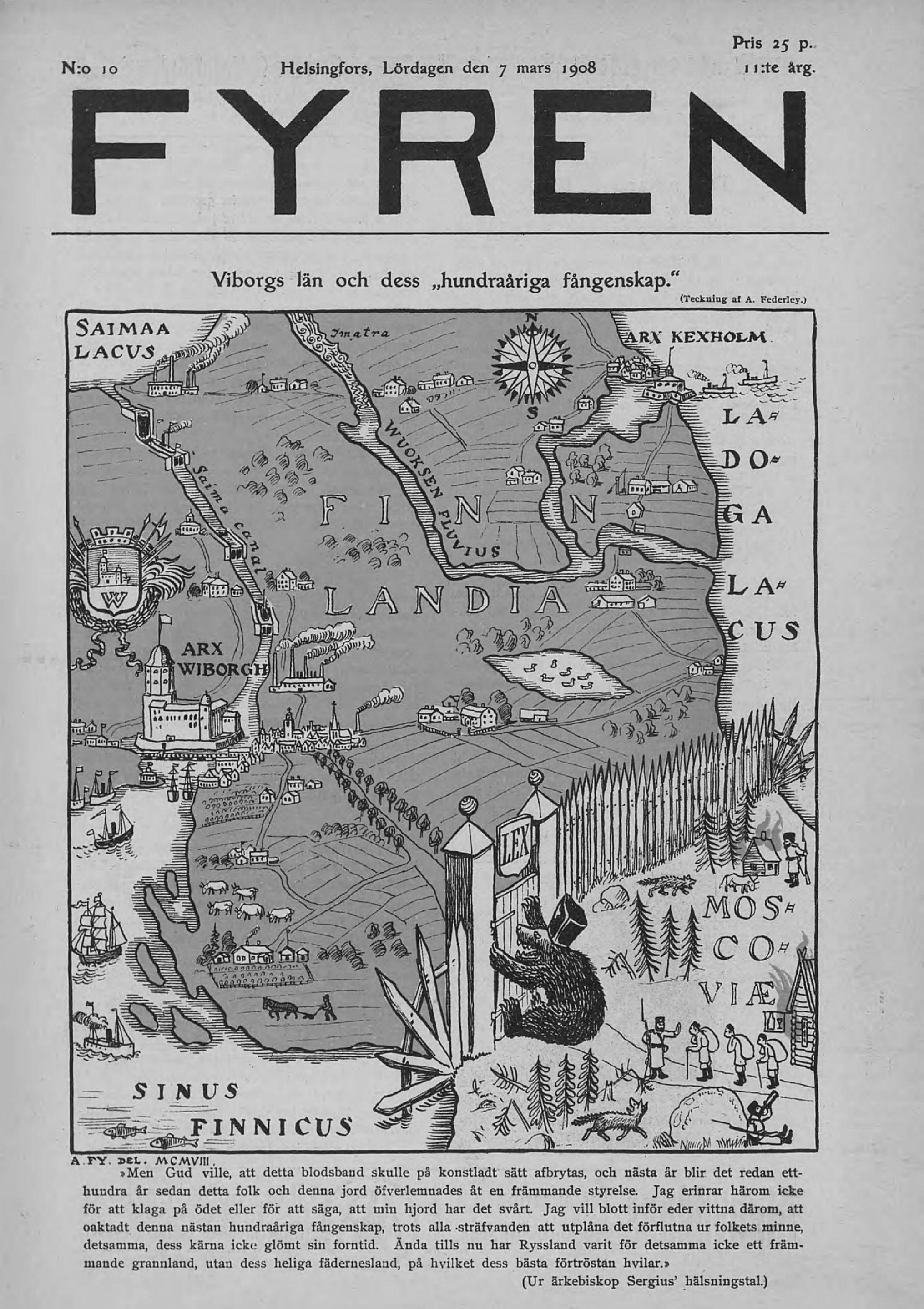 Pilalehti Fyrenin tulkinta Suomen ortodoksisen hiippakunnan arkkipiispan Sergein puheesta 1908.