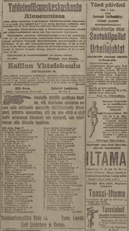 Työmiehessä 20.8.1916 ilmestyneissä ilmoituksissa kerrottiin muun muassa voinmyynnin järjestelyistä ja yleisurheilun SM-kisoista.